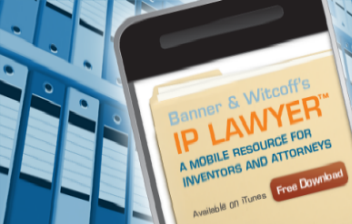 Banner and Witcoff's IP Lawyer; Available on iTunes; Shop now!